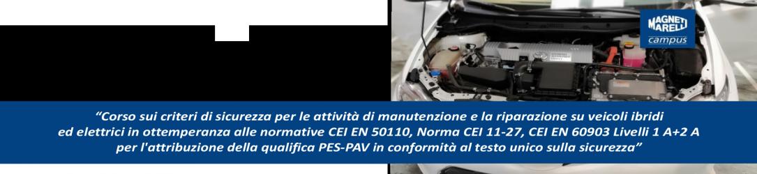 Attestato per l'abilitazone agli interventi di messa  in sicurezza di veicoli con propulsione ibrida ed elettrica